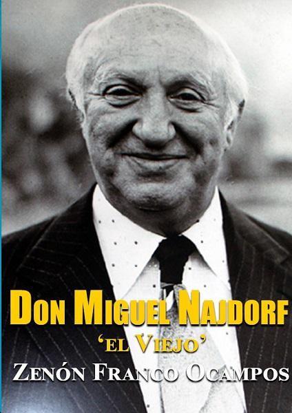 """Don Miguel Najdorf """"el Viejo"""" por GM Zenón Franco"""